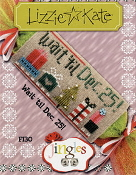 Lizzie Kate Jingles Flip-It Wait 'til Dec 25 counted cross stitch pattern with embellishments