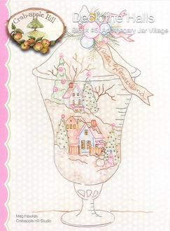 Crabapple Hill Hand Embroidery Apothecary Jar Village Pattern
