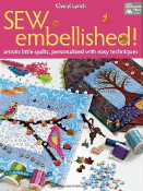 Sew Embellished - Tha Patchwork Place Book - Artistic little quilts - Cheryl Lynch