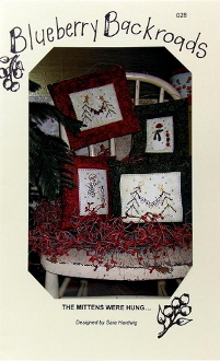 Blueberry Backroads - The Mittens Were Hung Hand Embroidery Patterns