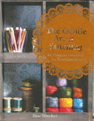 The Gentle Art of Stitching - Forty Projects inspired by Everyday Beauty - Jane Brocket book