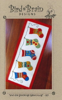 Bird Brain Designs Stockings were Hung Table Runner hand embroidery, applique patterns