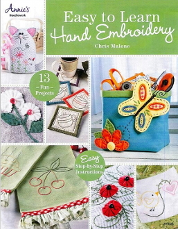 Easy to Learn Hand Embroidery Chris Malone soft cover book