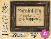 Lizzie Kate Flip-It, Never Give Up - Counted cross stitch pattern, chart, button