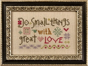 Lizzie Kate Snippet, Do Small Things with Great Love - Counted cross stitch pattern