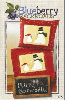 Blueberry Backroads - Play Snowball Snowmen Hand Embroidery Patterns